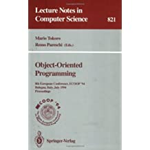Object-Oriented Programming: 8th European Conference, Ecoop '94 Bologna, Italy, July 4-8, 1994 : Proceedings
