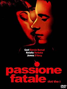 Passione fatale - Dot the i
