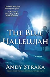 The Blue Hallelujah by Andy Straka (2014-05-05)