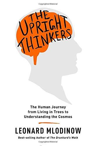 The Upright Thinkers por Leonard Mlodinow