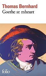 Goethe se mheurt