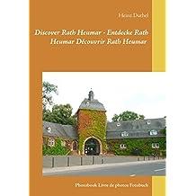 Discover Rath Heumar - Entdecke Rath Heumar Découvrir Rath Heumar: Photobook Livre de photos Fotobuch