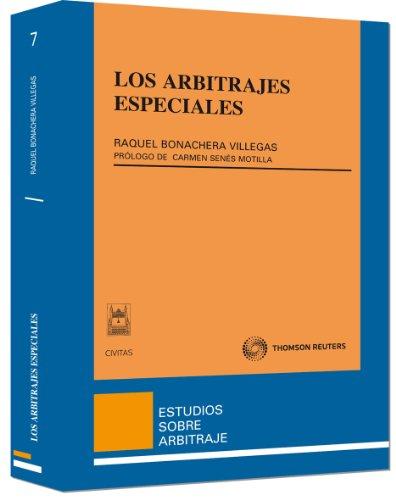 Los arbitrajes especiales (Estudios Derecho Mercantil)