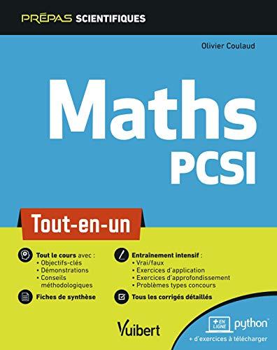 Mathématiques PCSI - Tout-en-un par Coulaud Olivier