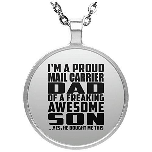 Proud Mail Carrier Dad Of Awesome Son - Circle Necklace Halskette Kreis Versilberter Anhänger - Geschenk zum Geburtstag Jahrestag Muttertag Vatertag Ostern