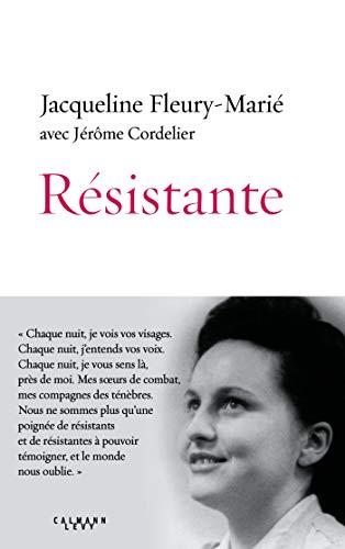 Résistante par Jacqueline Fleury-Marié