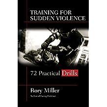 Drills: Training for Sudden Violence