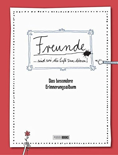 Freunde sind wie die Luft zum Atmen - Das besondere Erinnerungsalbum: Freundebuch für Erwachsene -