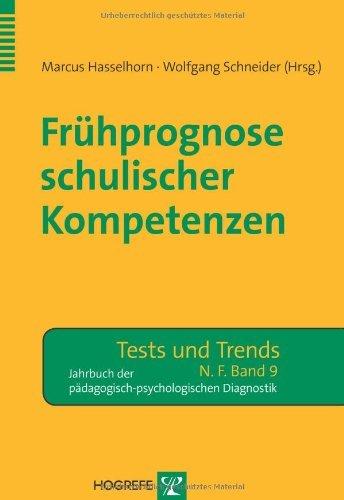 Frühprognose schulischer Kompetenzen (Tests und Trends)