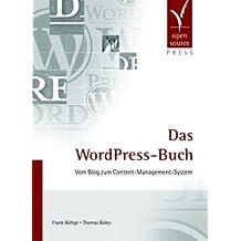 Das WordPress-Buch. Vom Blog zum Content-Management-System