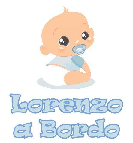 Adesivo Bimbo Bimba a Bordo - LORENZO - NOME PERSONALIZZATO 12 CM - maschio - stickers auto esterno VINILE LUCIDO