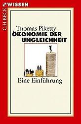 Ökonomie der Ungleichheit: Eine Einführung (Beck'sche Reihe) (German Edition)
