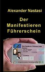 Der Manifestieren Führerschein