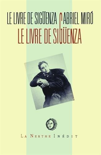 Le livre de Sigüenza : Jours et heures de ce gentilhomme levantin par Gabriel Miro