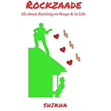 RockZaade: Music, Friends, Troubles, Tricks