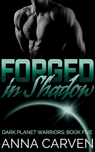 Forged in Shadow (Dark Planet Warriors Book 5) (English Edition)