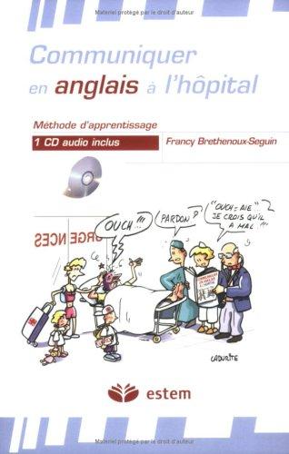 Communiquer en anglais  l'hpital (1CD audio)