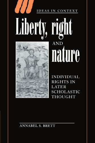 Liberty, Right and Nature: Individual Rights in Later Scholastic Thought (Ideas in Context) por Annabel S. Brett