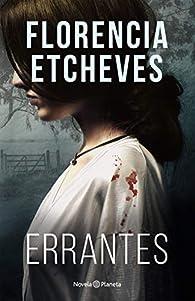 Errantes par Florencia Etcheves