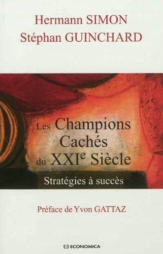 Les Champions Cachés du XXIe Siècle : Stratégies à Succès par Hermann Simon