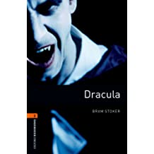 Dracula Level 2 Oxford Bookworms Library: 700 Headwords