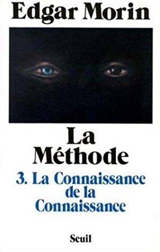 la-methode-la-connaissance-de-la-connaissance-anthropologie-de-la-connaissance-la-connaissance-de-la