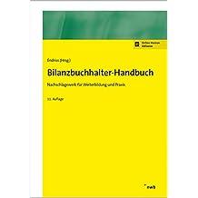 Bilanzbuchhalter-Handbuch: Nachschlagewerk für Weiterbildung und Praxis