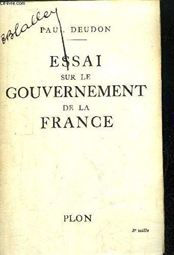 Essai sur le gouvernement de la France