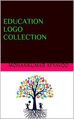 EDUCATION LOGO COLLECTION (2019-164 Book 1) (English Edition)