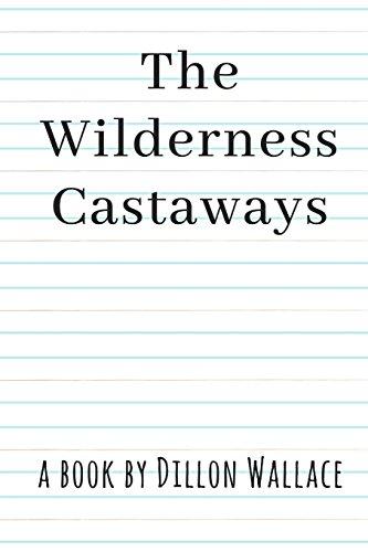 The Wilderness Castaways -