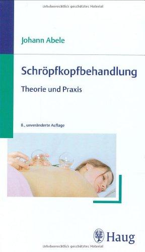Schröpfkopfbehandlung: Theorie und Praxis