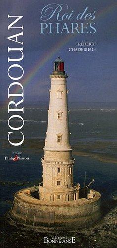 Cordouan, roi des phares par Frédéric Chasseboeuf