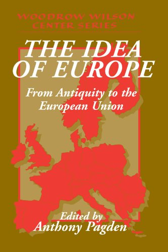 Europa-center (The Idea of Europe: From Antiquity to the European Union (Woodrow Wilson Center Press))