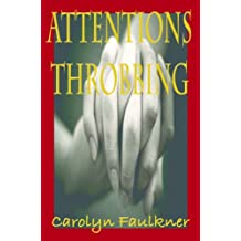 Attentions Throbbing