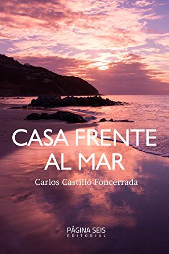 Casa frente al mar de Carlos Castillo Foncerrada