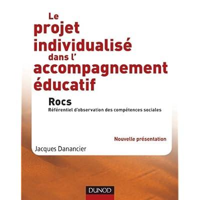 Le projet individualisé dans l'accompagnement éducatif - Rocs: Rocs, référentiel d'observation des compétences sociales