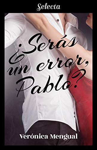¿Serás un error, Pablo? – Verónica Mengual (Rom)  41yfRKUuIbL