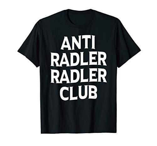 Club Bier (Anti Radler Radler Club TShirt Bier Radler TShirt)