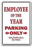 Neuheit Schild Geschenk Mitarbeiter des Jahres Parking Büro Geschenk Funny Worker Award Yard Dekorative Aluminium Metall Schild für Schlafzimmer, Büros