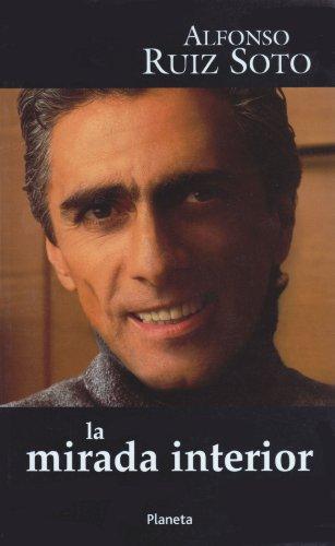 Descargar Libro La Mirada Interior de Alfonso Ruiz Soto