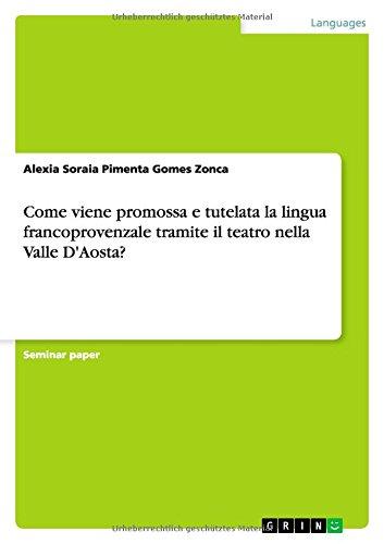Come viene promossa e tutelata la lingua francoprovenzale tramite il teatro nella Valle D'Aosta?