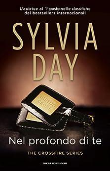 Nel profondo di te (The Crossfire Series (versione italiana) Vol. 3) di [Day, Sylvia]