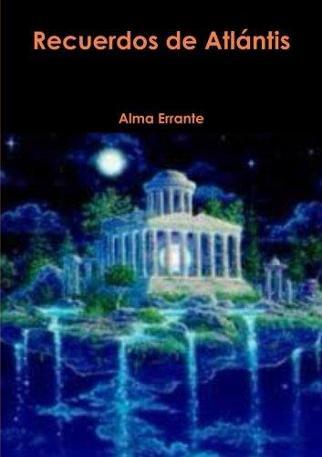 Recuerdos De Atlantis por Alma Errante