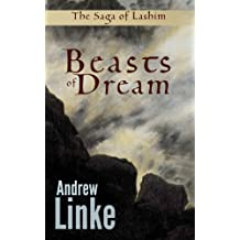 Beasts of Dream (The Saga of Lashim Book 2)