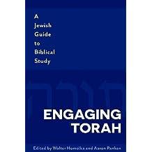Engaging Torah: A Jewish Guide to Biblical Study
