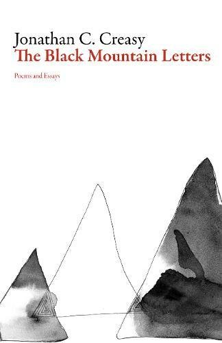 The Black Mountain Letters: Poems and Essays (American Literature Series)