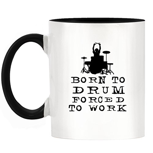 Born To Drum Forced to Work Design Two-Tone Mug with Black Handle & Inner by 1StopShops