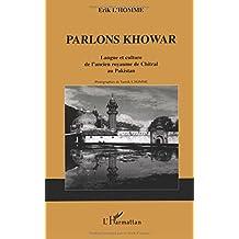 Parlons khowar : Langue et culture de l'ancien royaume de Chitral au Pakistan