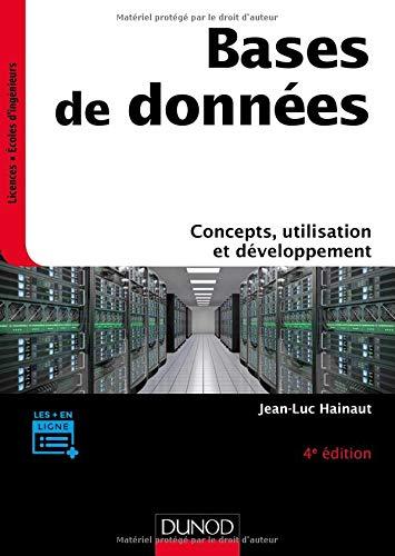 Bases de données - 4e éd. - Concepts, utilisation et développement par Jean-Luc Hainaut
