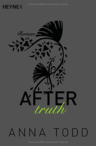 Buchseite und Rezensionen zu 'After truth: AFTER 2 - Roman' von Anna Todd